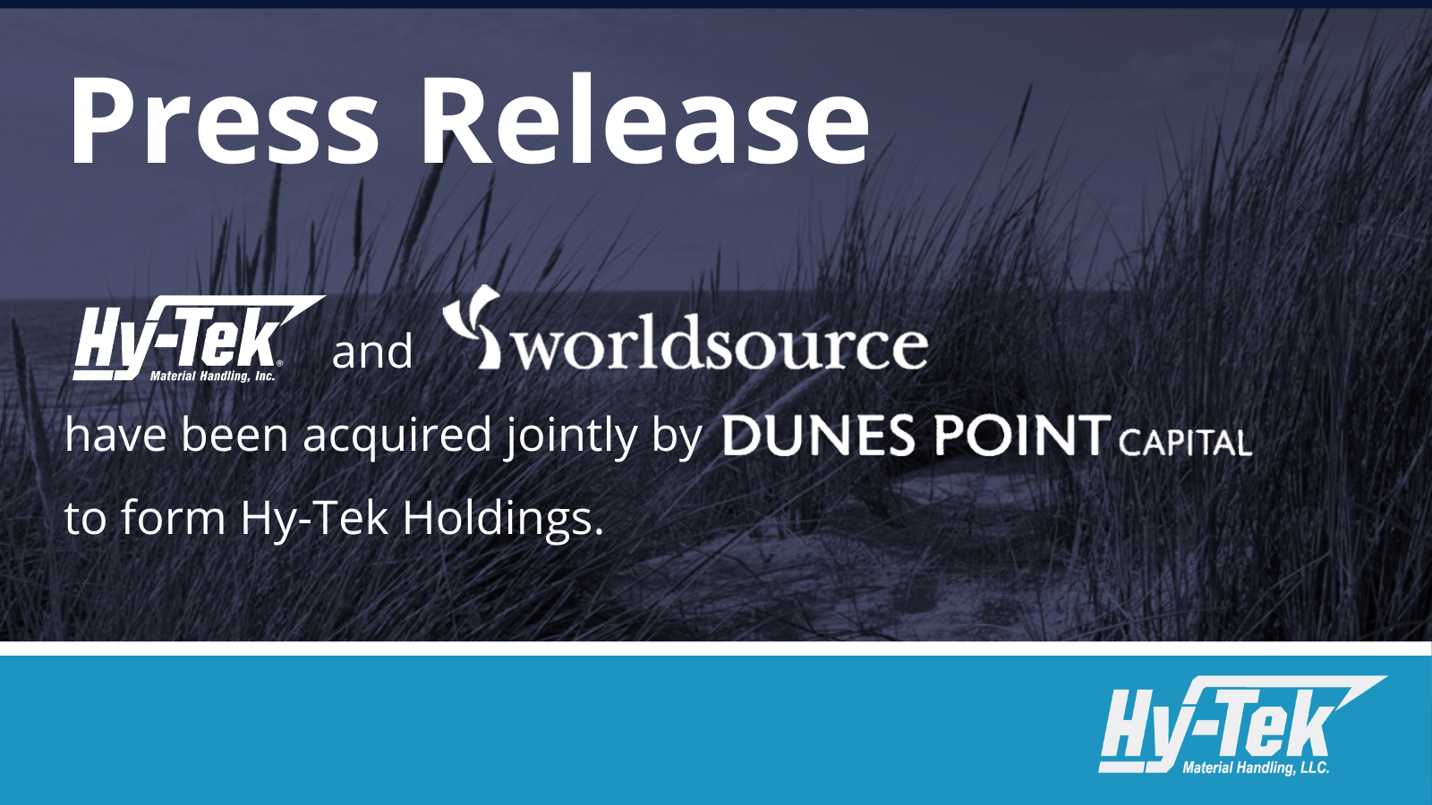 Read more about the article Dunes Point Capital Acquires Hy-Tek Material Handling & WorldSource Integration to Form Hy-Tek Holdings